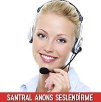 Santral Anons Seslendirme Metin Örnekleri