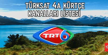 List of 2018 Türksat 4a Kurdish Channels