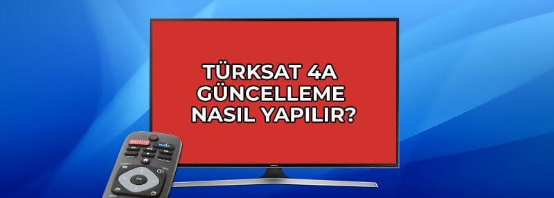Türksat 4A Otomatik Güncelleme Nasıl Yapılır? 2020