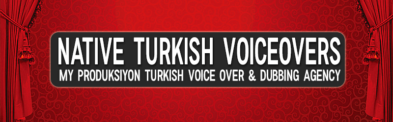 Turkish Voice Over Agency 2019