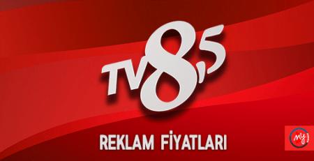 TV 8,5 Reklam Fiyat Listesi