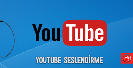 Youtube Kanal Seslendirme
